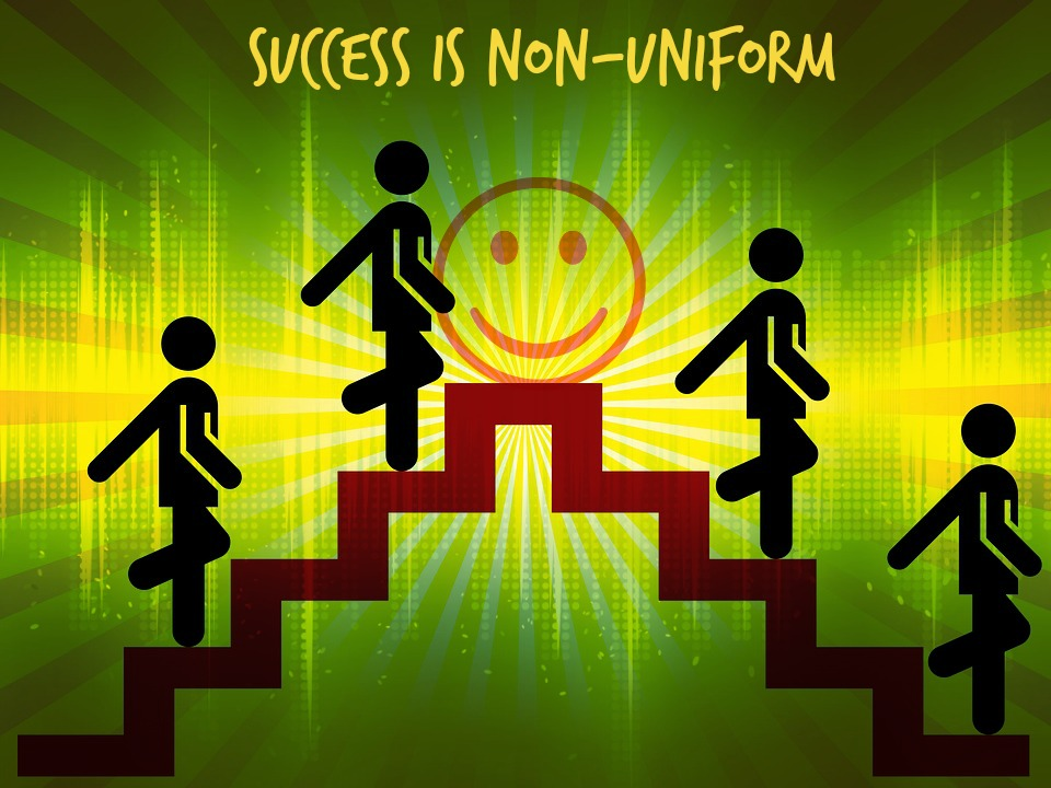 Success is Non-Uniform!!